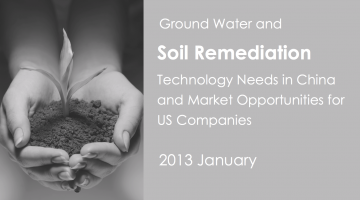 Ground Water and Soil Remediation Technology Needs in China and Market Opportunities